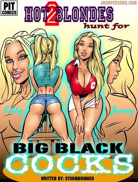 Two Hot blondes Hunt for big black cocks